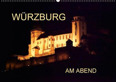 Würzburg am Abend (Wandkalender 2018 DIN A2 quer), Anette Jäger