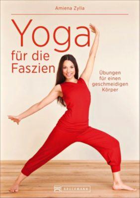 Yoga für die Faszien, Amiena Zylla