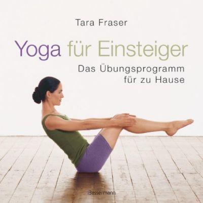 Yoga für Einsteiger, Tara Fraser