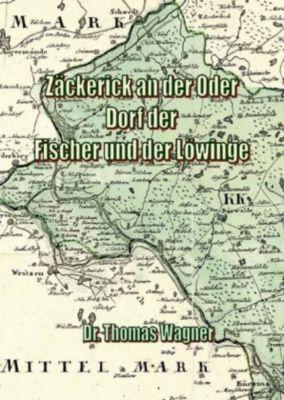 Zäckerick an der Oder, Thomas Wagner