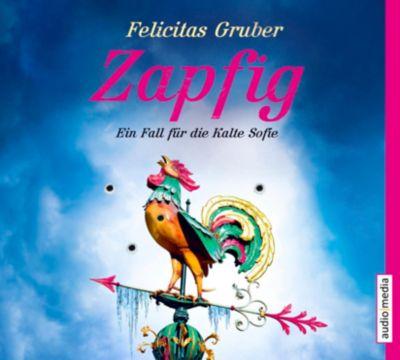 Zapfig, 5 Audio-CDs, Felicitas Gruber