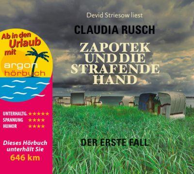 Zapotek und die strafende Hand, 5 Audio-CDs, Claudia Rusch