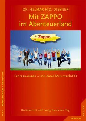 Zappo im Abenteuerland, m. Audio-CD, Helmar Dießner