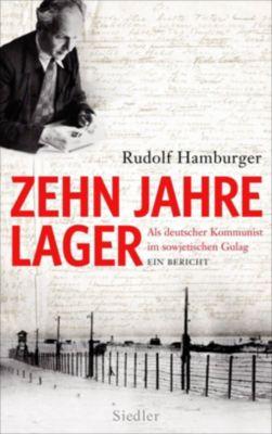 Zehn Jahre Lager, Rudolf Hamburger