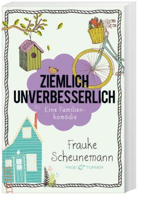 Ziemlich unverbesserlich, Frauke Scheunemann