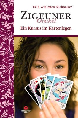 Zigeuner Orakel, m. Orakelkarten, Roe, Kirsten Buchholzer