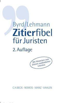 Zitierfibel für Juristen, B. Sh. Byrd, Matthias Lehmann