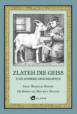 Zlateh die Geiß und andere Geschichten, Isaac Bashevis Singer