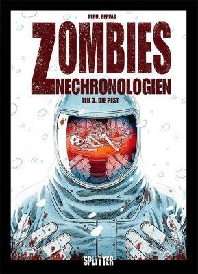 Zombies Nechronologien - Die Pest, Olivier Peru, Arnaud Boudoiron