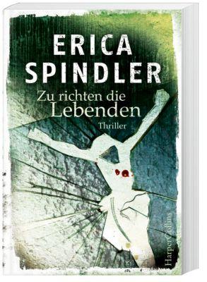 Zu richten die Lebenden, Erica Spindler