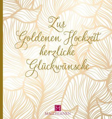 Zur Goldenen Hochzeit herzliche Glückwünsche, Christine Paxmann