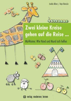 Zwei kleine Kreise gehen auf die Reise ..., Isolde Albers, Anja Reincke