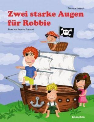 Zwei starke Augen für Robbie, Susanne Leuppi