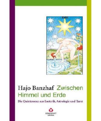 Zwischen Himmel und Erde, Hajo Banzhaf