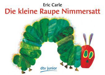 Die kleine Raupe Nimmersatt, Eric Carle