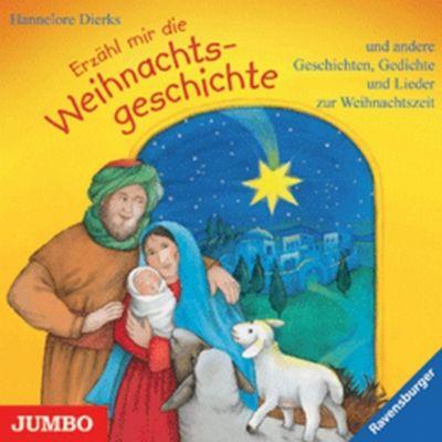 Erzähl mir die Weihnachtsgeschichte, Audio-CD, Hannelore Dierks