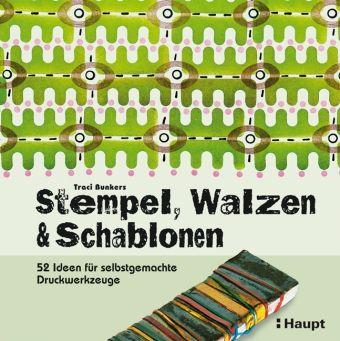 Stempel, Walzen & Schablonen, Traci Bunkers