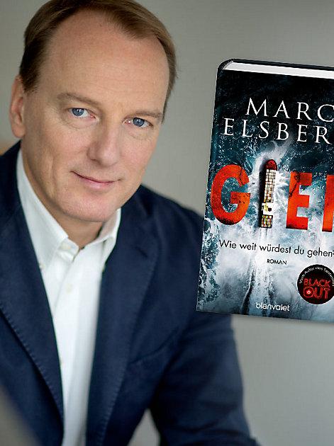 "Marc Elsbergs neuer Roman ""Gier - Wie weit würdest du gehen?"""