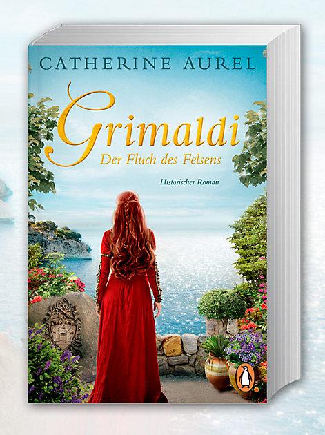 """Zu gewinnen: Signierte Exemplare des Romans """"Grimaldi - Der Fluch des Felsens"""" von Catherine Aurel alias Julia Kröhn"""