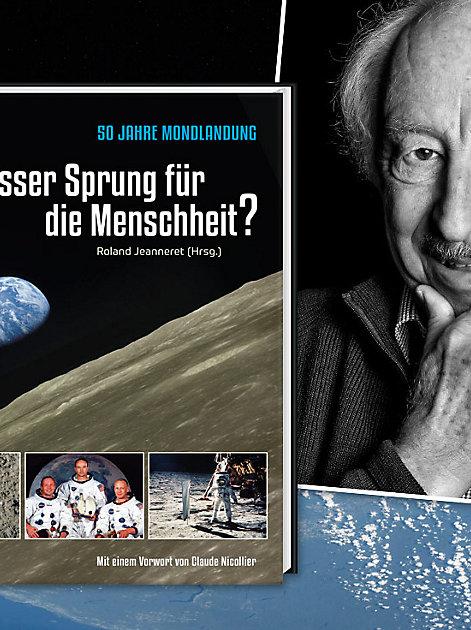 50 Jahre Mondlandung: Ein grosser Sprung für die Menschheit?