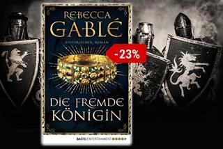 Rebecca Gablé - Die fremde Königin
