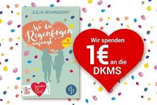 Julia Bohndorf, Wo der Regenbogen anfängt.