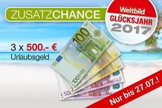 Zusatzchance: 3 x 500.- € Urlaubsgeld zu gewinnen!