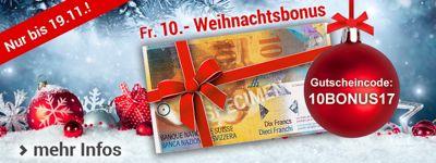 Fr. 10.- Gutschein als Weihnachtsbonus für Sie!