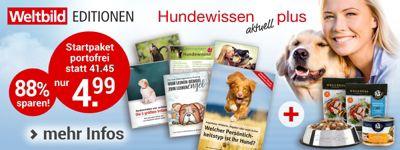 Hundewissen aktuell plus (Weltbild EDITION)