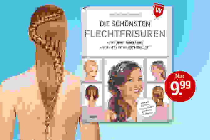 Nur bei uns: Tolle Flechtfrisuren für jeden Haartyp!