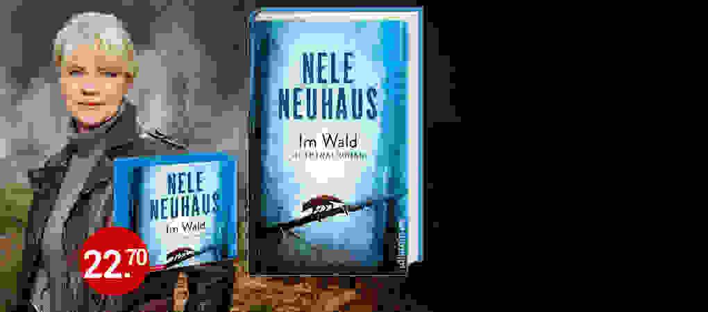 Nele Neuhaus, Im Wald