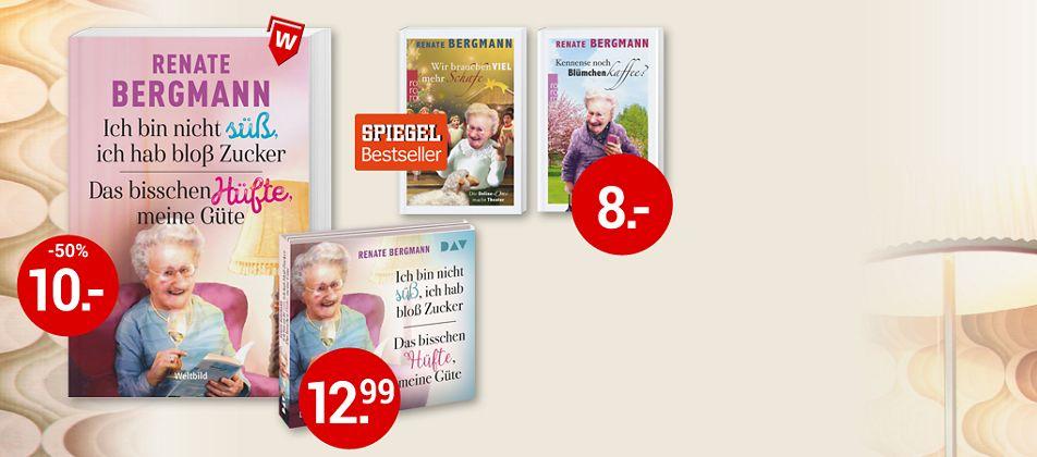 Renate Bergmann, Ich bin nicht süß, ich hab bloß Zucker + Das bisschen Hüfte, meine Güte. Zusammen nur 10.00 € - Sie sparen 50%!
