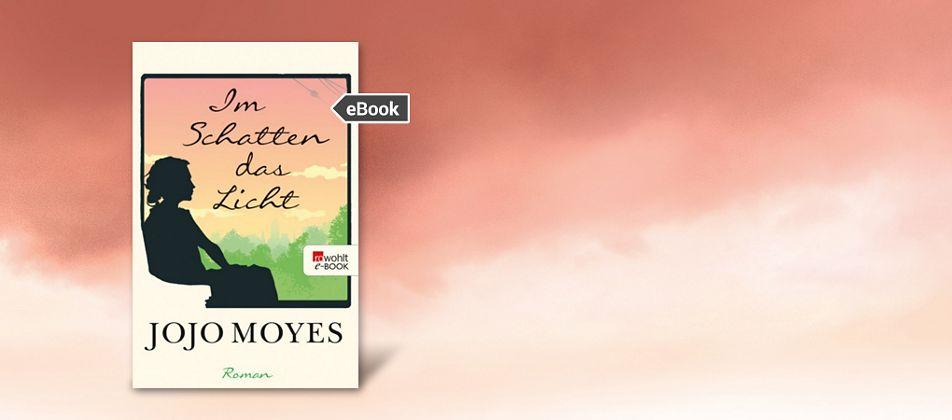 Jojo Moyes-Im Schatten des Lichts-eBook