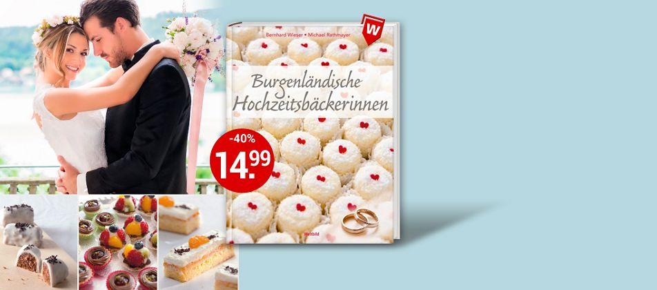 Burgenländische Hochzeitsbäckerinnen - Bezaubernde Köstlichkeiten