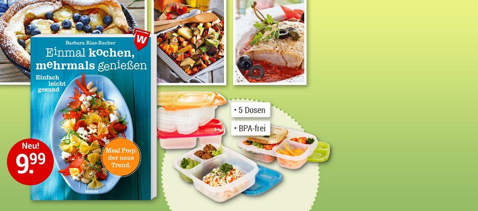 Meal Prep machts möglich: Einmal kochen, mehrmals genießen!