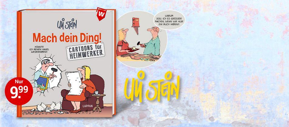 Das neue Buch von Deutschlands erfolgreichstem Cartoonist Uli Stein!