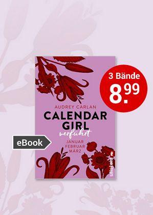 Audrey Carlan, Calendar Girl. Das neue eBook-Serial aus den USA