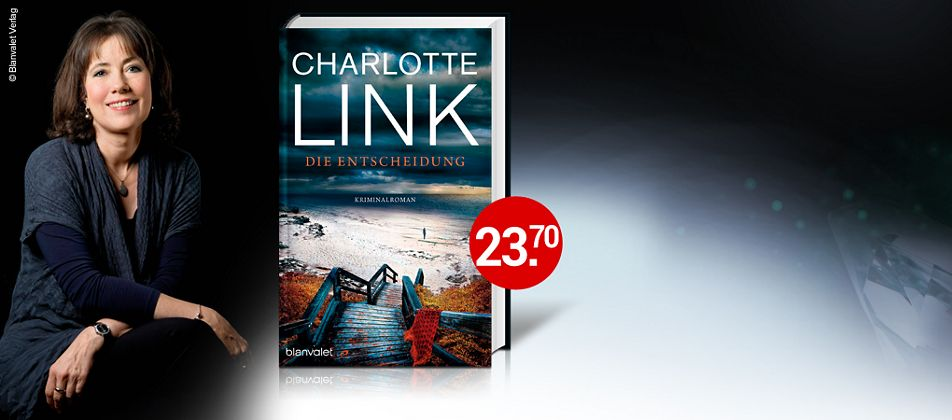 Charlotte Link, Die Entscheidung