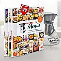 Das Wunderding in der Küche: Super Rezepte für den Thermomix!