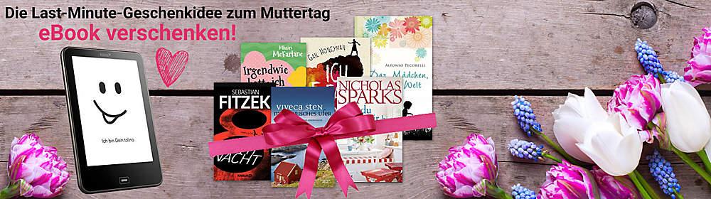 eBook verschenken - die perfekte Lastminute-Geschenkidee!
