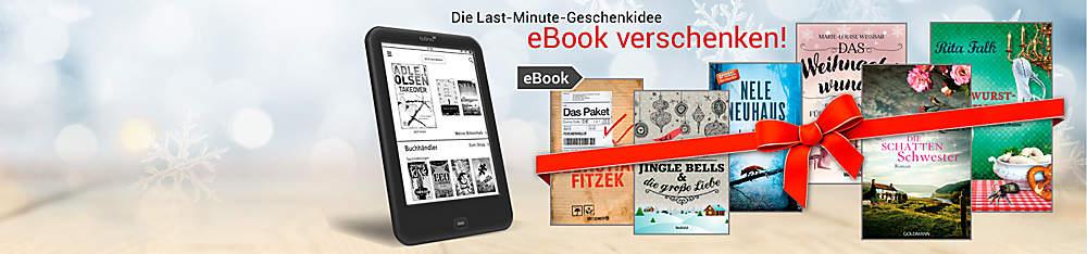 ####**Die Last-Minute-Geschenkidee:**   ####**eBook verschenken!**   * **Schnelle und unkomplizierte Geschenkidee** * **Über 2 Mio. eBooks zur Auswahl** * **Gutschein sofort ausdrucken oder per Mail versenden**    **Jetzt losschenken!**