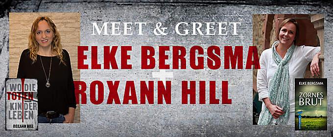 Meet & Greet: Elke Bergsma + Roxann Hill