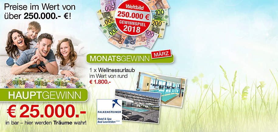 """##Gewinnen Sie Preise im Gesamtwert von über 250.000.- €!  Machen Sie jetzt mit und nutzen Sie Ihre Chance auf **monatlich wechselnde Preise** und **25.000.- € in bar** als Hauptgewinn!  ##**So einfach nehmen Sie teil:**   ► Füllen Sie einfach das [**Teilnahmeformular**](#themenwelten-gewinnspiel-weltbild-gewinnspiel-idWIUV1-layout_LE3XK-text_FK8SH) auf dieser Seite aus und schicken Sie es ab. Damit nehmen Sie sowohl an der Verlosung des **Hauptgewinnes** als auch an der **aktuellen Monatsverlosung** teil.     ► Ihren **Sofort-Gewinn**, einen **5.- € CEWE-Gutschein**, erhalten Sie bei Ihrer erstmaligen Teilnahme per Mail zugesendet.   ► Jeden Monat können Sie erneut am Gewinnspiel teilnehmen und so Ihre Gewinnchance auf den Hauptgewinn erhöhen!     **Wir wünschen Ihnen viel Glück & frohe Ostern!**  {{ button href=""""/themenwelten/gewinnspiel/weltbild-gewinnspiel#themenwelten-gewinnspiel-weltbild-gewinnspiel-idWIUV1-layout_LE3XK-text_FK8SH"""" text=""""Jetzt teilnehmen"""" }}"""