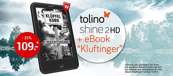 "tolino shine 2 HD inkl. eBook ""Kluftinger"" zum Spitzenpreis!"