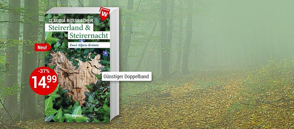Steirerland & Steirernacht im günstigen Sammelband!