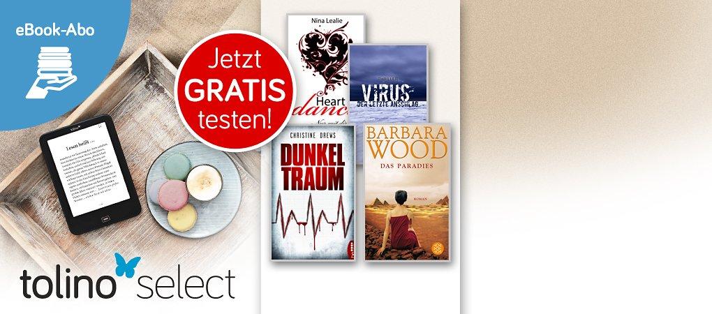 tolino select - eBook-Abo: Monatlich neu ausgewähltes Lesevergnügen!
