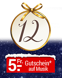 Nur heute im Online-Adventskalender: Fr. 5.- Gutschein auf Musik-Highlights!