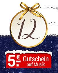Nur heute im Online-Adventskalender: 5.- € Gutschein auf Musik-Highlights!