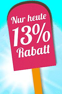 Nur heute: 13% Rabatt für Sie!