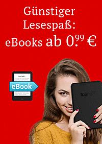 eBooks schon ab 0.99 € - jetzt entdecken!